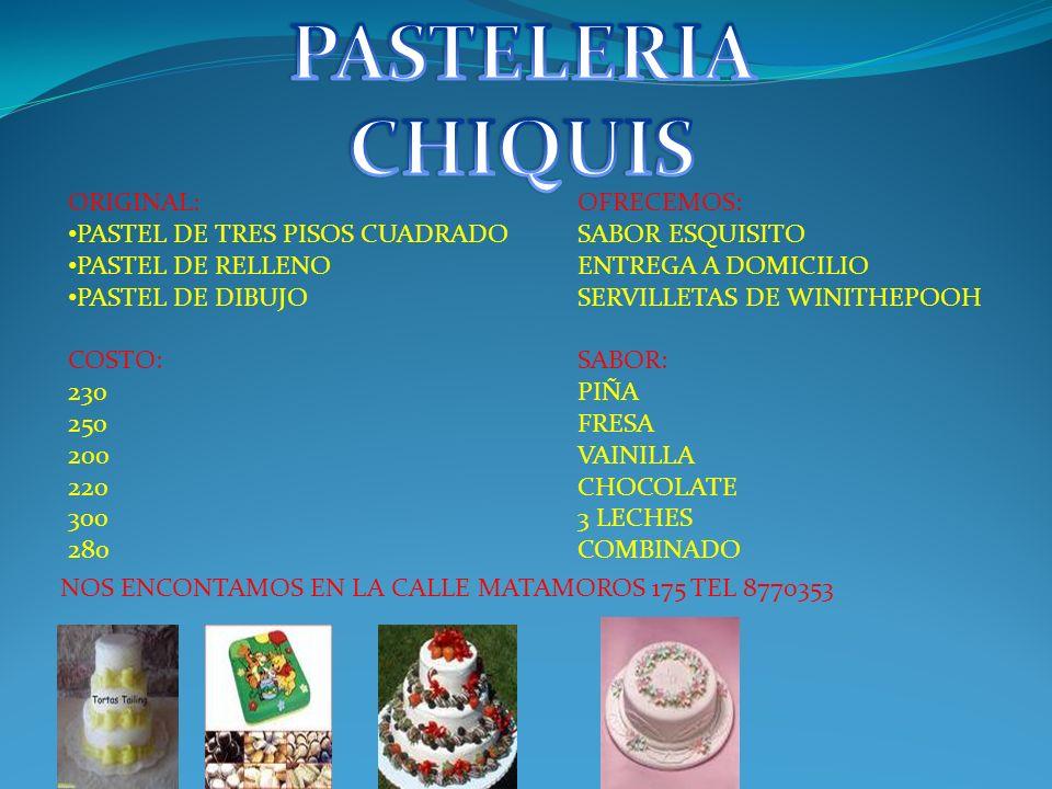 PASTELERIA CHIQUIS ORIGINAL: PASTEL DE TRES PISOS CUADRADO