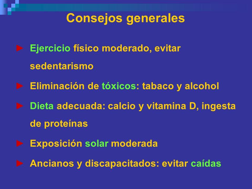 Consejos generales Ejercicio físico moderado, evitar sedentarismo