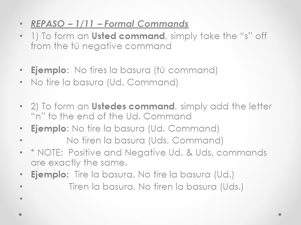 REPASO – 1/11 – Formal Commands