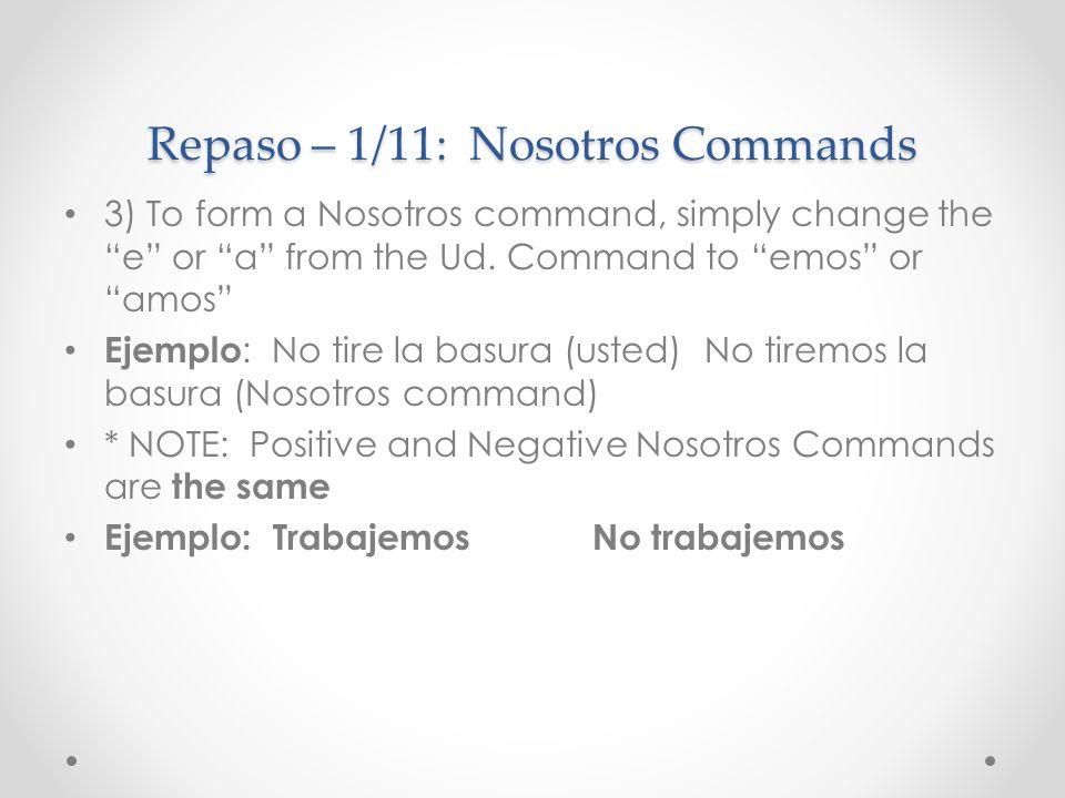 Repaso – 1/11: Nosotros Commands