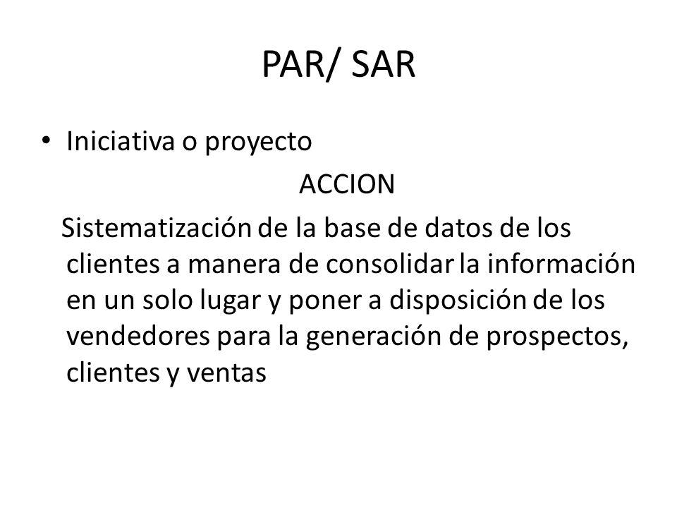 PAR/ SAR Iniciativa o proyecto ACCION