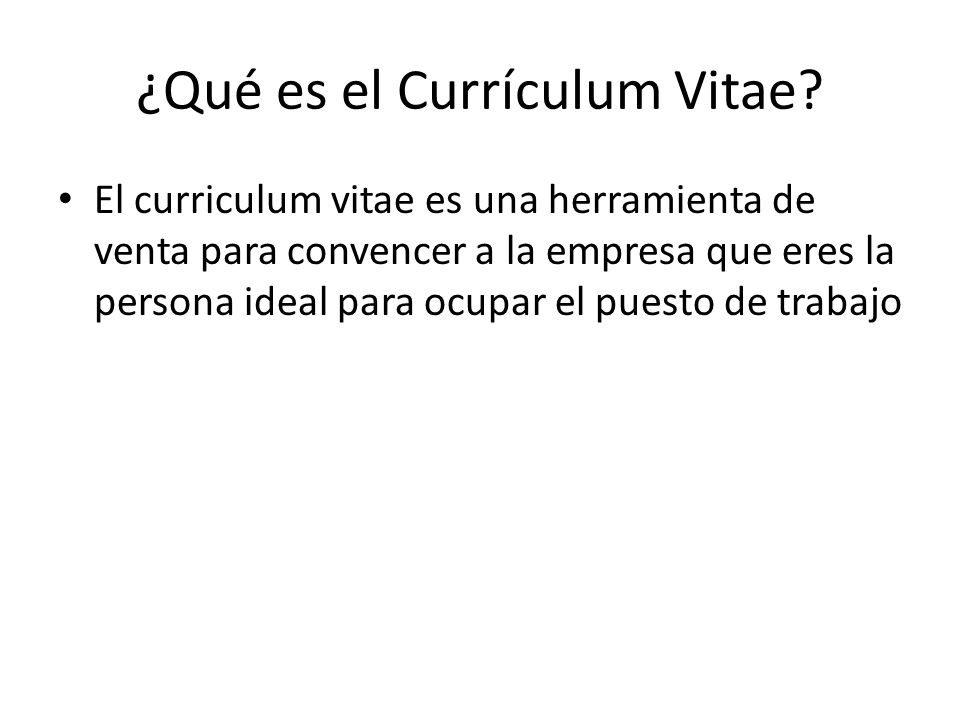 ¿Qué es el Currículum Vitae