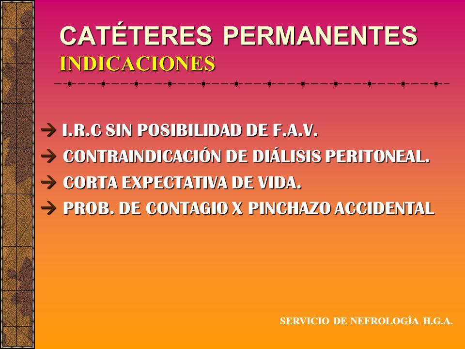 CATÉTERES PERMANENTES INDICACIONES