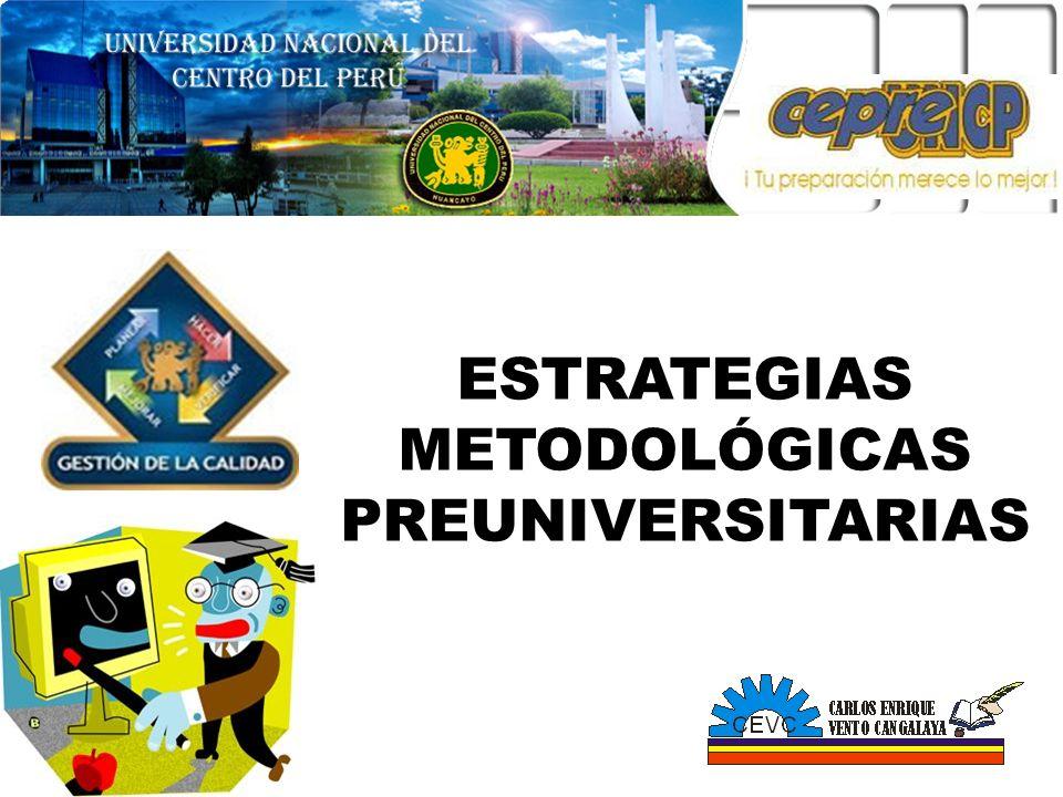 ESTRATEGIAS METODOLÓGICAS PREUNIVERSITARIAS