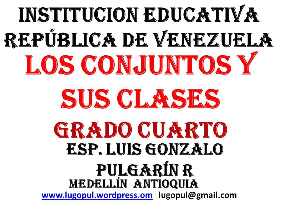 LOS CONJUNTOS Y SUS CLASES GRADO CUARTO