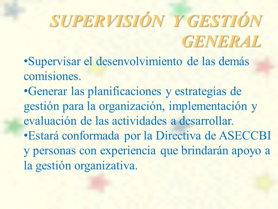 SUPERVISIÓN Y GESTIÓN GENERAL