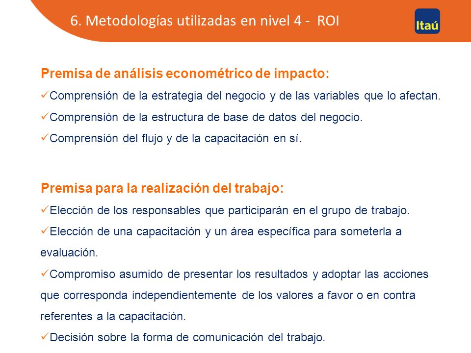 6. Metodologías utilizadas en nivel 4 - ROI