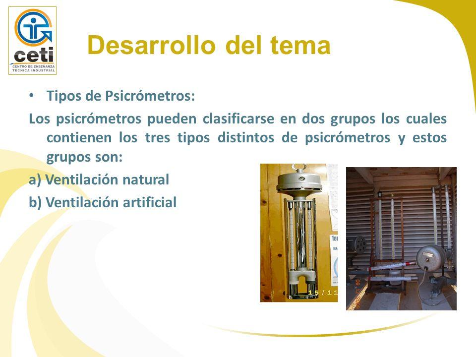 Desarrollo del tema Tipos de Psicrómetros: