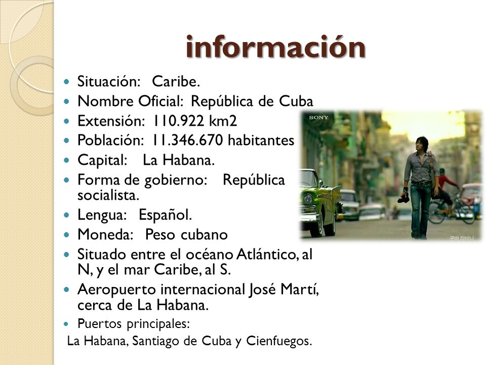 información Situación: Caribe. Nombre Oficial: República de Cuba