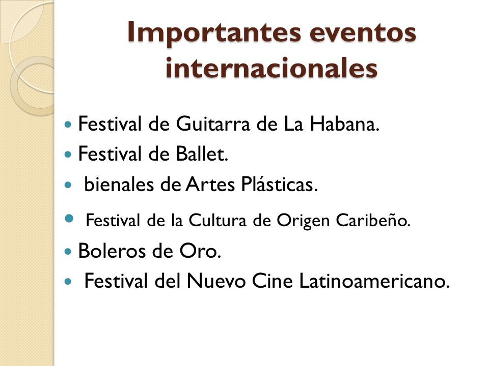 Importantes eventos internacionales