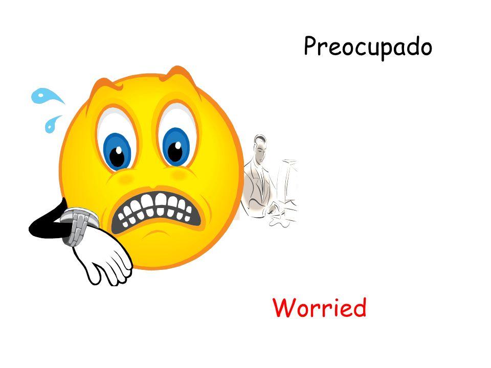 Preocupado Worried