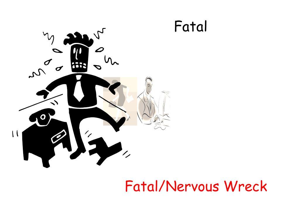 Fatal Fatal/Nervous Wreck