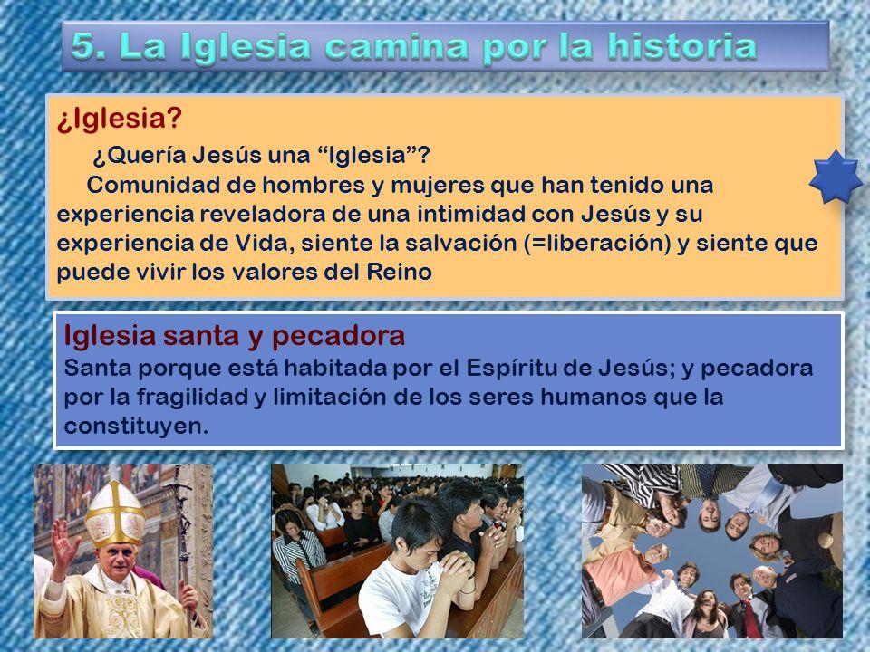 5. La Iglesia camina por la historia