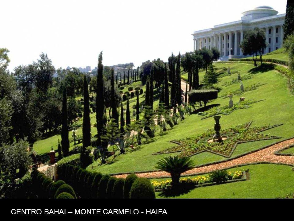 CENTRO BAHAI – MONTE CARMELO - HAIFA