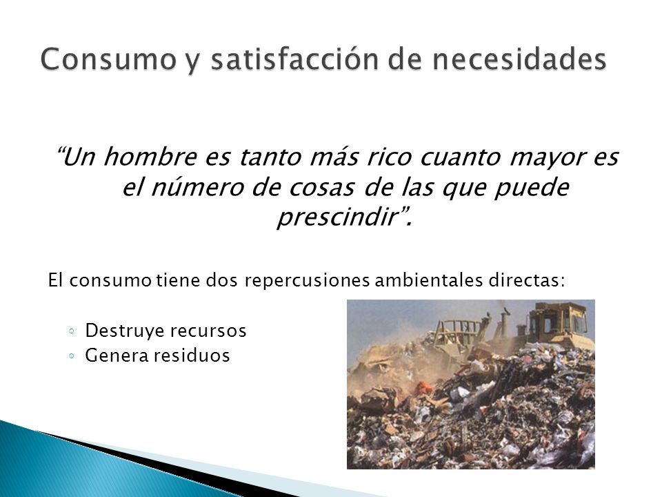 Consumo y satisfacción de necesidades