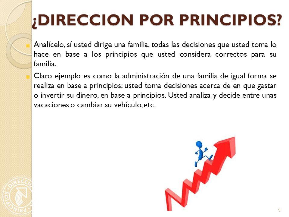 ¿DIRECCION POR PRINCIPIOS