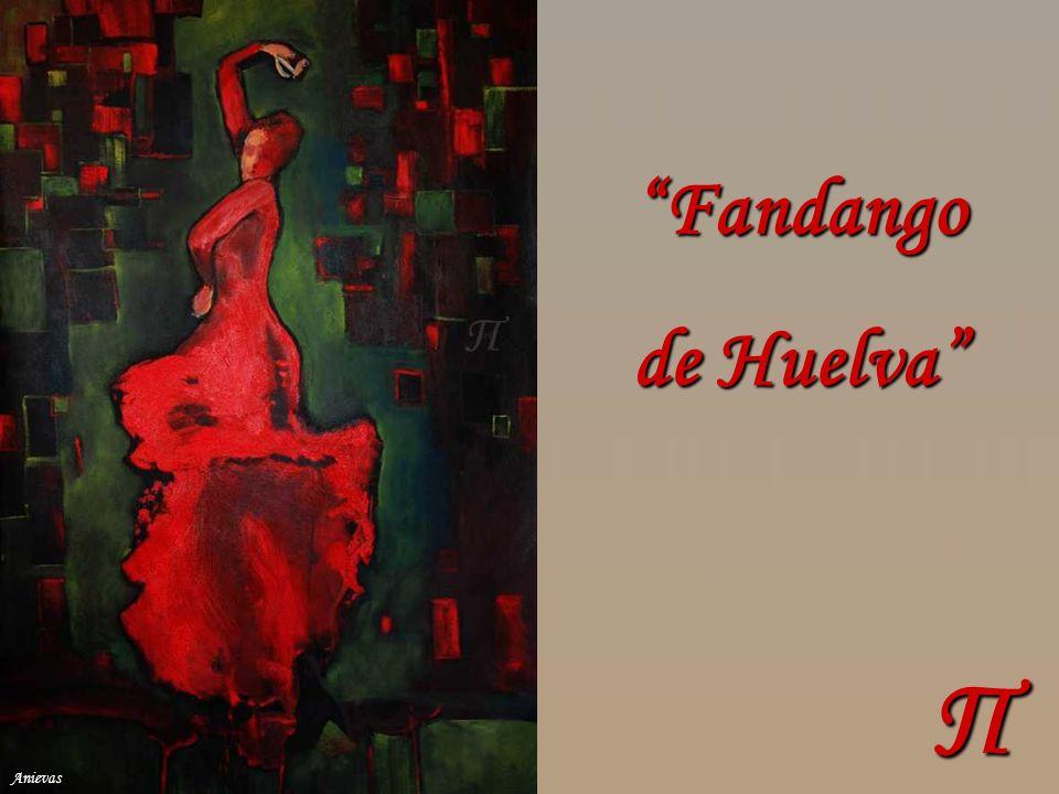 Fandango de Huelva Π Anievas