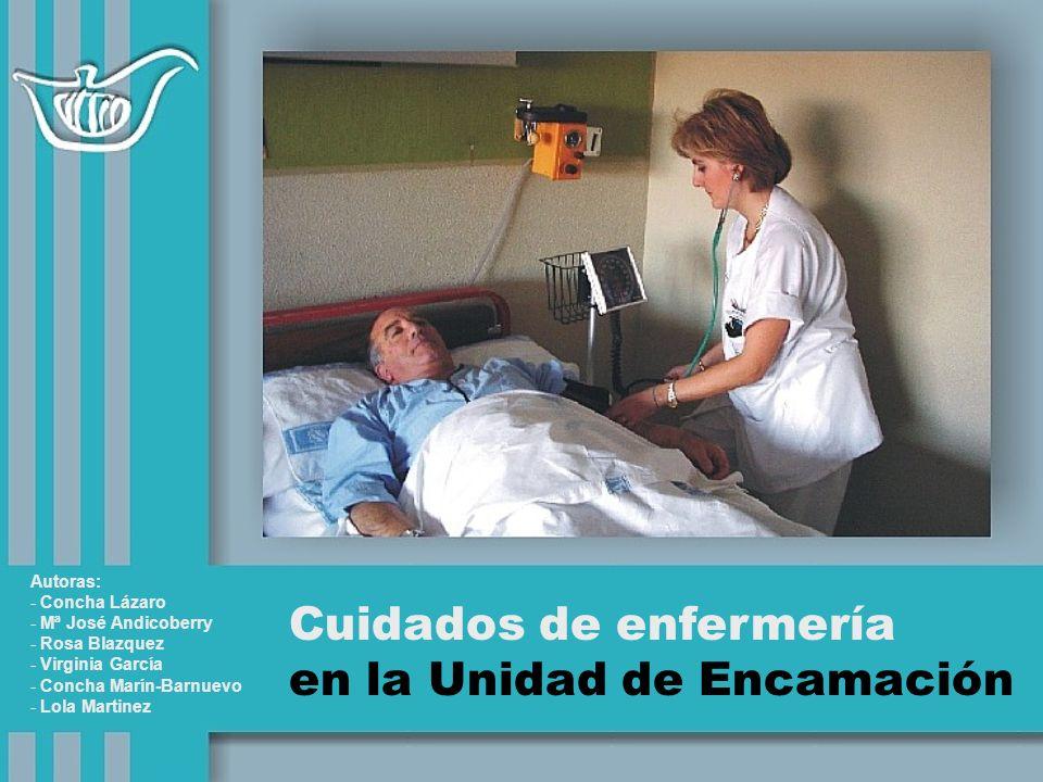 Cuidados de enfermería en la Unidad de Encamación