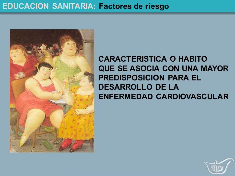 EDUCACION SANITARIA: Factores de riesgo