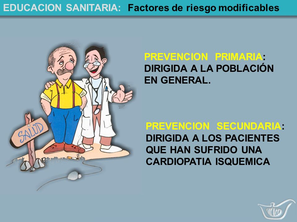 EDUCACION SANITARIA: Factores de riesgo modificables