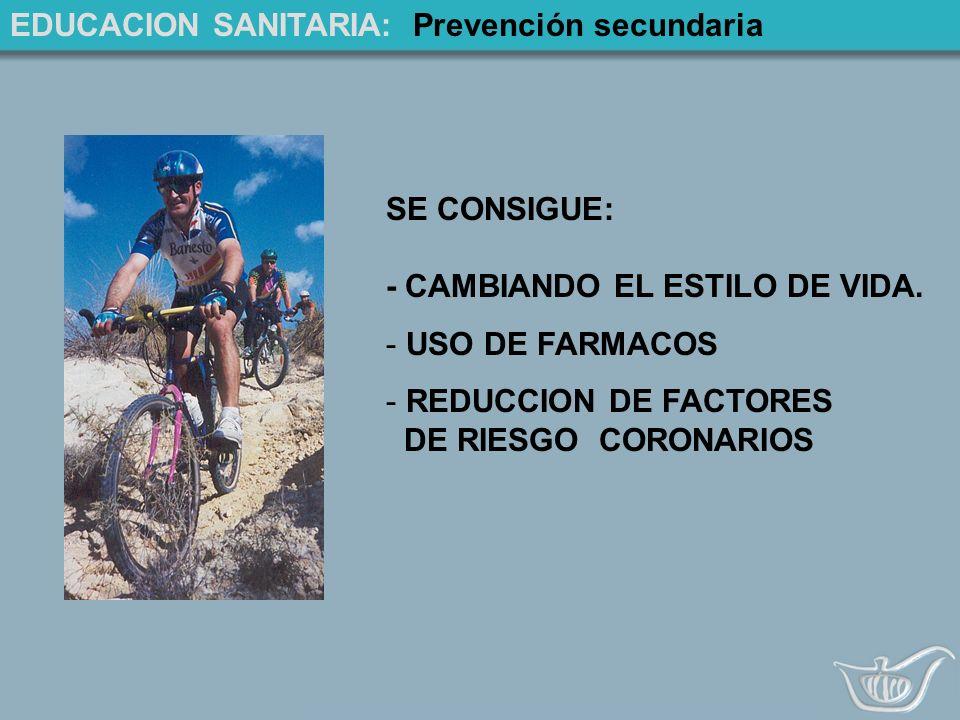 EDUCACION SANITARIA: Prevención secundaria