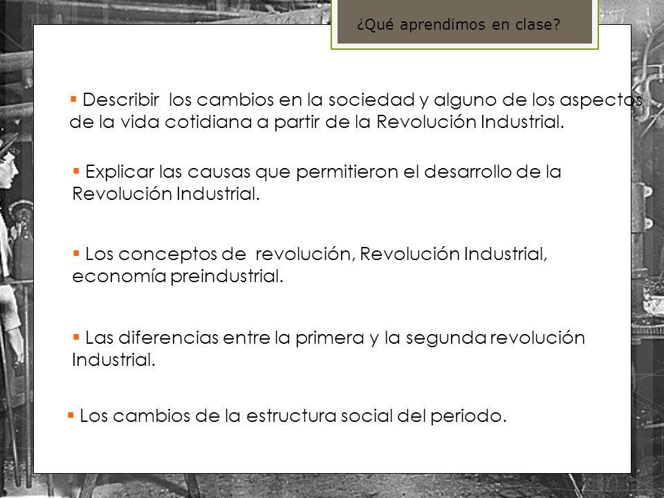 Las diferencias entre la primera y la segunda revolución Industrial.