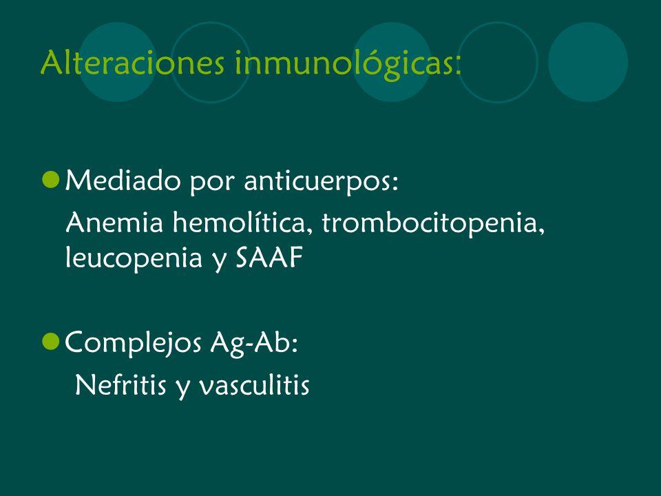 Alteraciones inmunológicas: