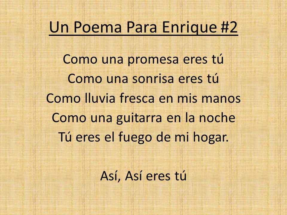 Un Poema Para Enrique #2