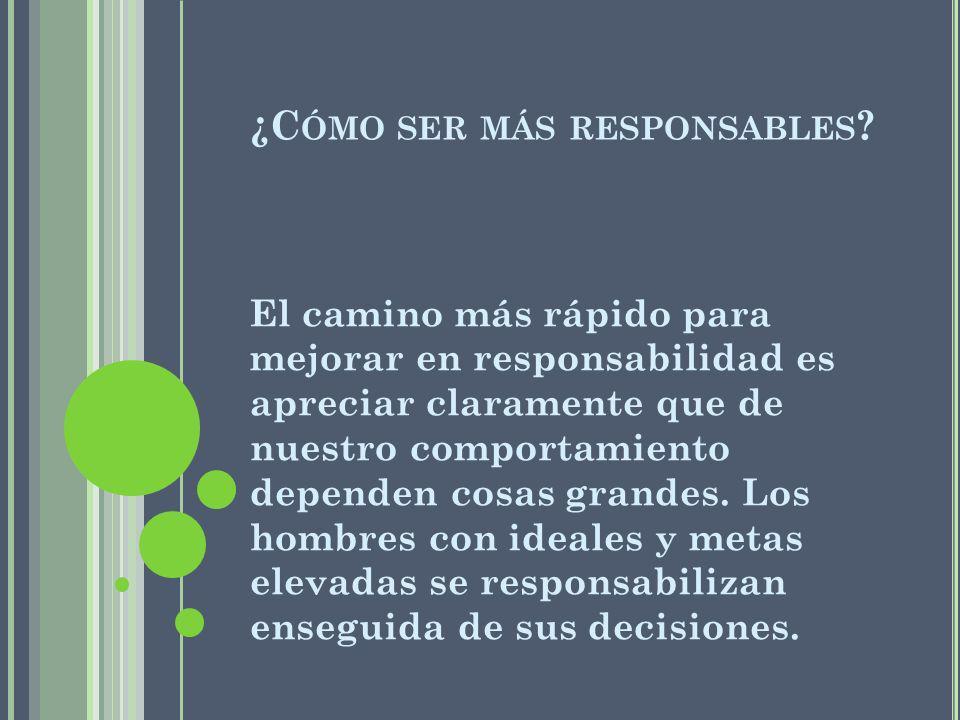 ¿Cómo ser más responsables