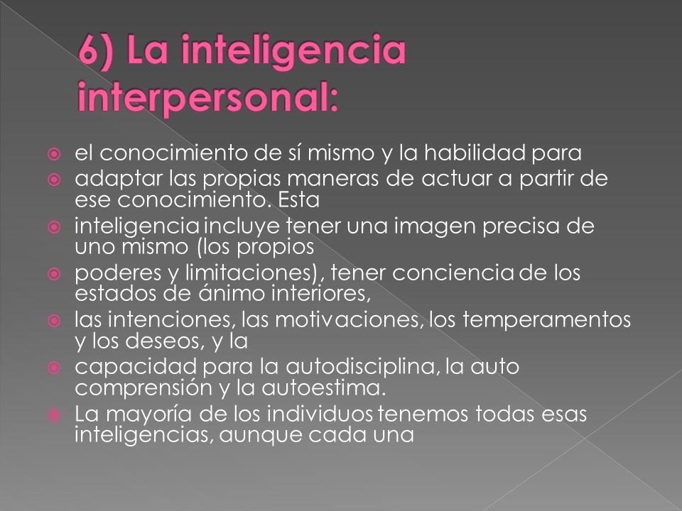 6) La inteligencia interpersonal: