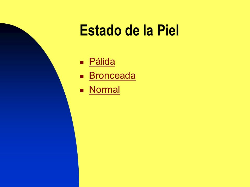 Estado de la Piel Pálida Bronceada Normal