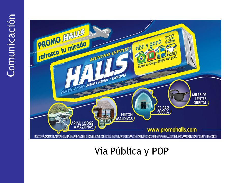 Comunicación (Via Pública) Comunicación Vía Pública y POP