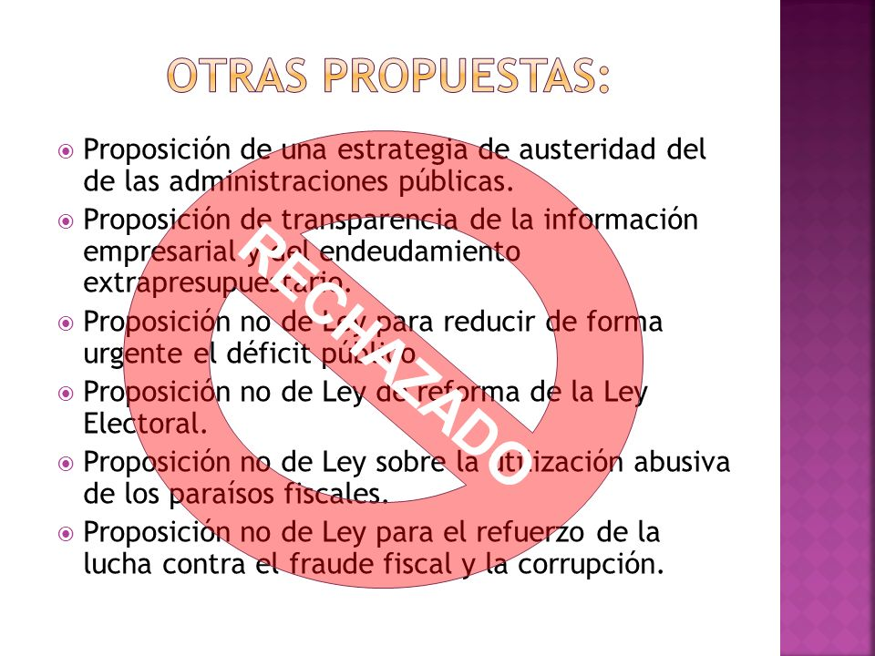 RECHAZADO OTRAS PROPUESTAS: