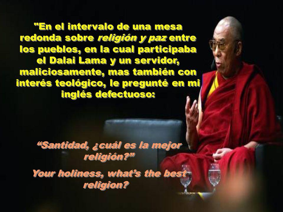 Santidad, ¿cuál es la mejor religión