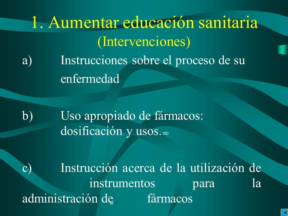 1. Aumentar educación sanitaria (Intervenciones)