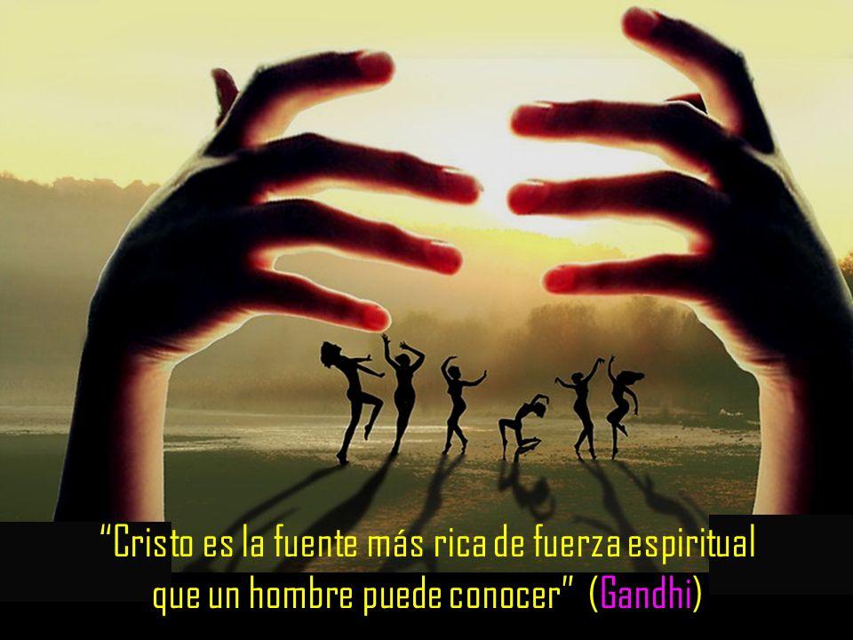Cristo es la fuente más rica de fuerza espiritual