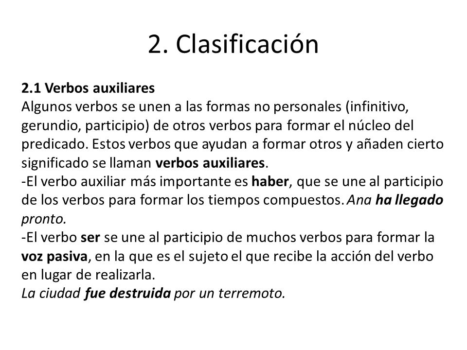 2. Clasificación 2.1 Verbos auxiliares