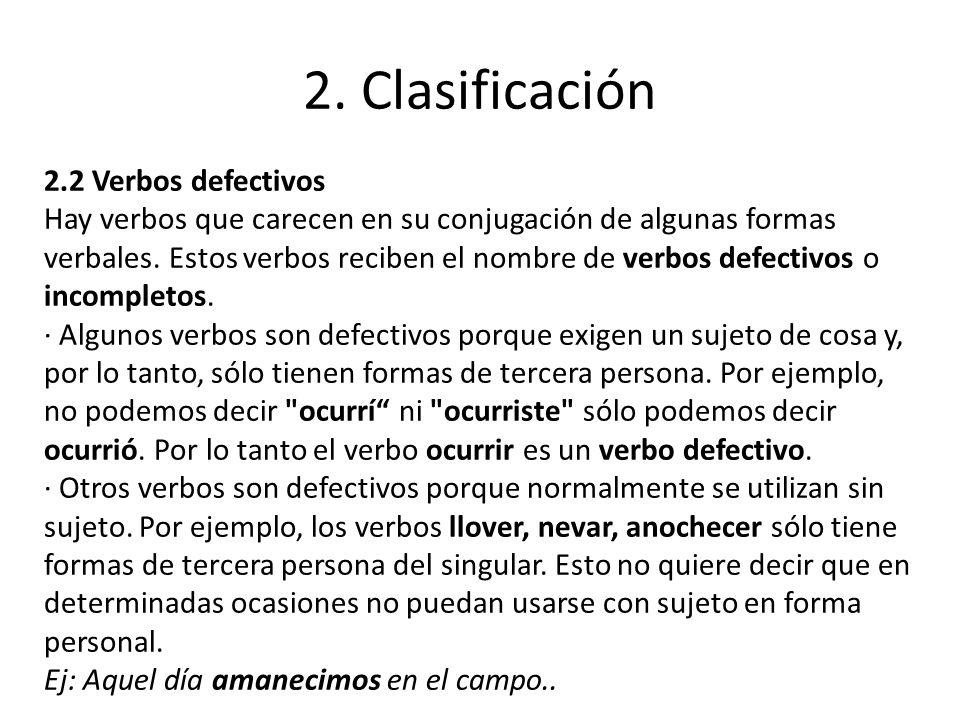 2. Clasificación 2.2 Verbos defectivos