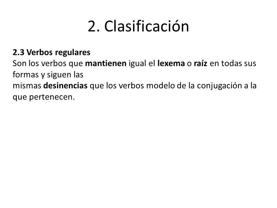 2. Clasificación 2.3 Verbos regulares