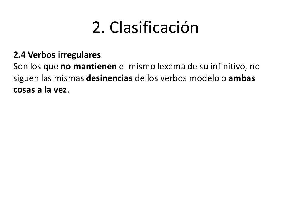 2. Clasificación 2.4 Verbos irregulares