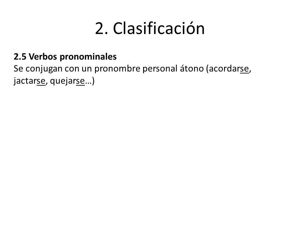 2. Clasificación 2.5 Verbos pronominales