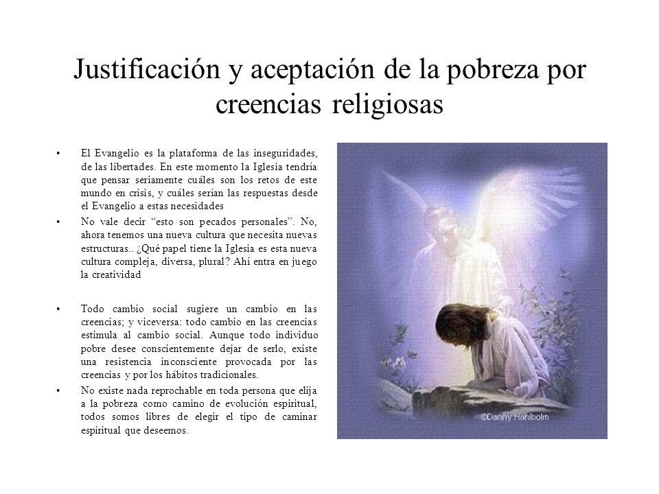 Justificación y aceptación de la pobreza por creencias religiosas