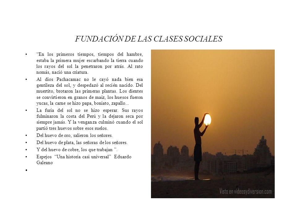 FUNDACIÓN DE LAS CLASES SOCIALES