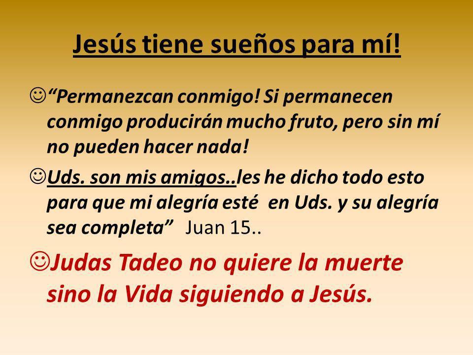 Jesús tiene sueños para mí!