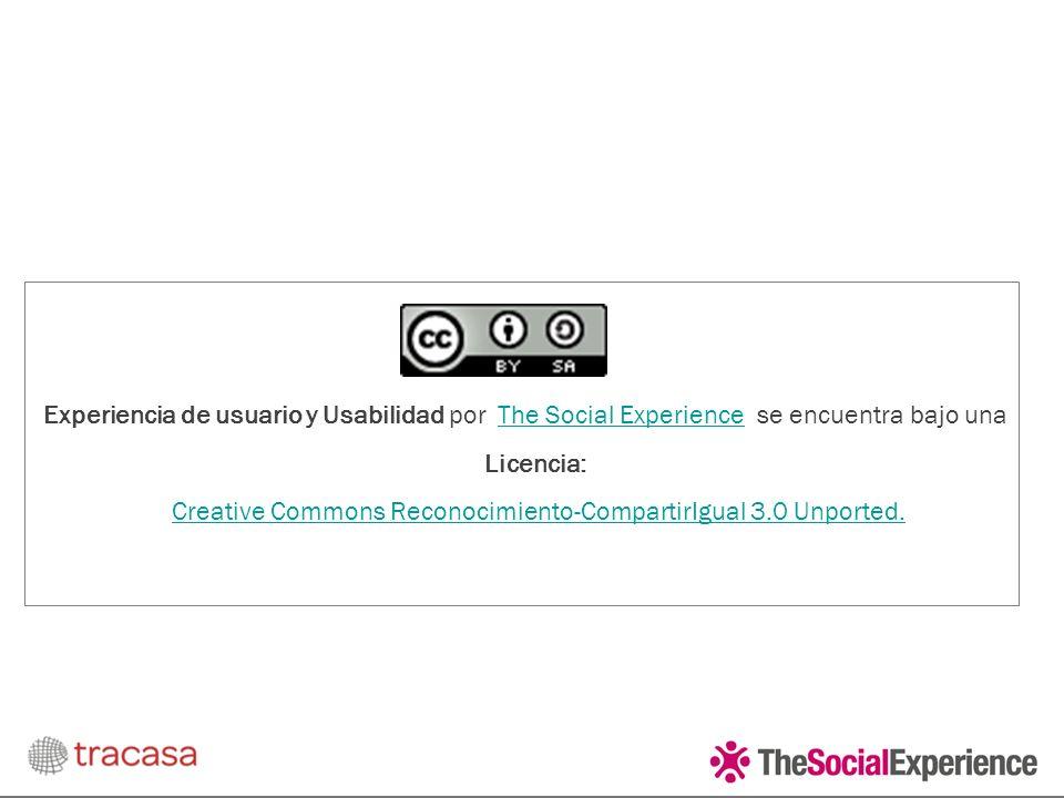 Experiencia de usuario y Usabilidad por The Social Experience se encuentra bajo una Licencia: Creative Commons Reconocimiento-CompartirIgual 3.0 Unported.