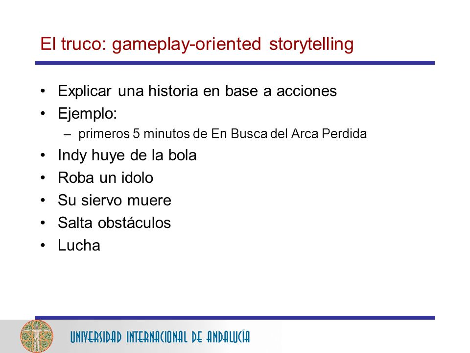 El truco: gameplay-oriented storytelling