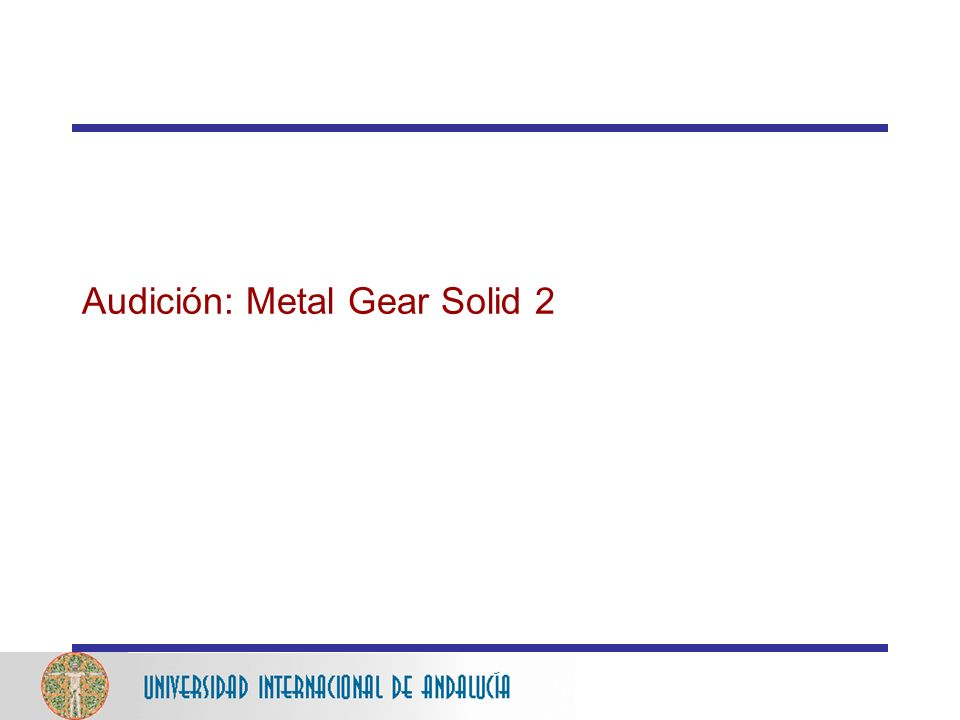Audición: Metal Gear Solid 2