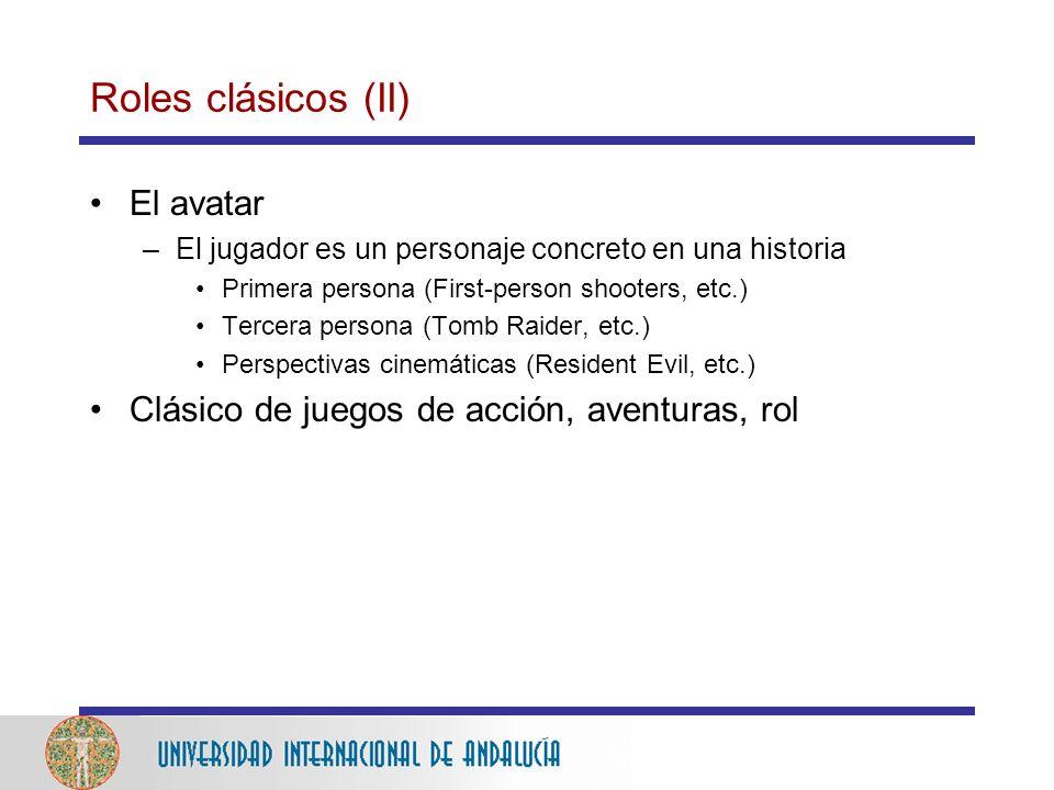 Roles clásicos (II) El avatar