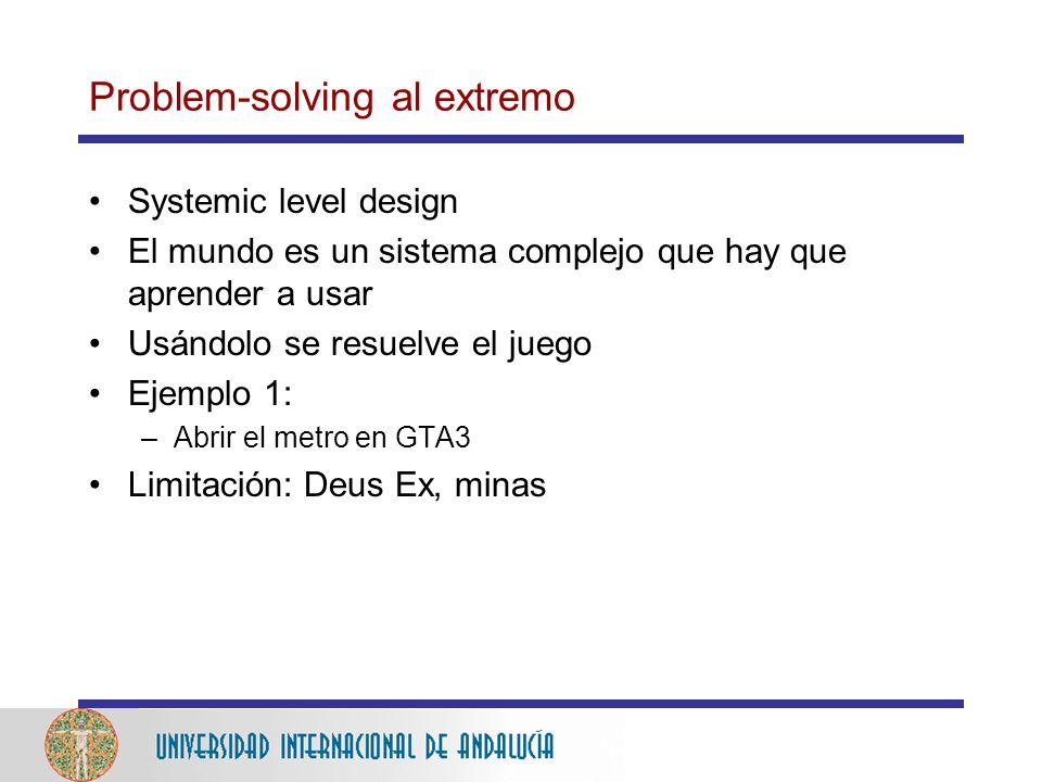 Problem-solving al extremo