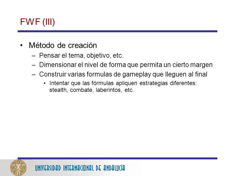 FWF (III) Método de creación Pensar el tema, objetivo, etc.